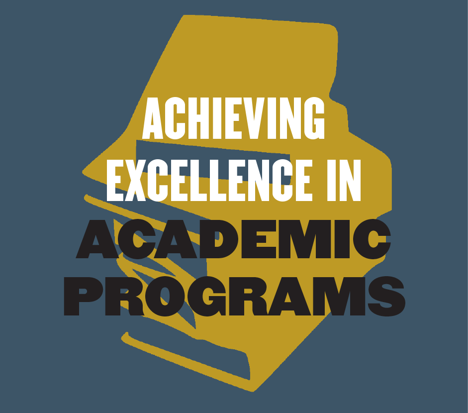 Achieve Excellence in Academic Programs